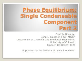 Phase Equilibrium: Single Condensable Component Part  2
