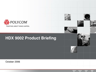 HDX 9002 Product Briefing
