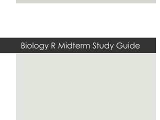 Biology R Midterm Study Guide