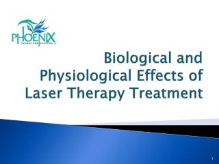 Biological and Physiological  Effects of Laser Therapy Treatment