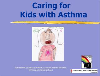 Caring for    Kids with Asthma