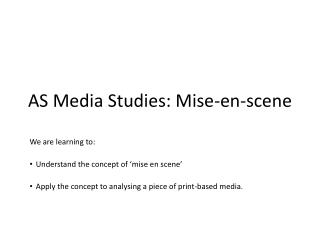 AS Media Studies: Mise-en-scene