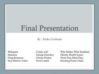 Final Presentation