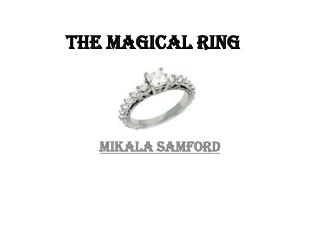 The Magical Ring