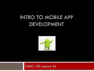 Intro to Mobile App Development