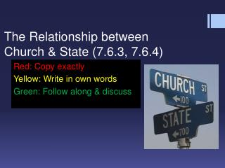 The Relationship between Church & State (7.6.3, 7.6.4)