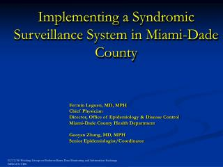 Implementing a Syndromic Surveillance System in Miami-Dade County