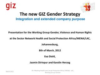 The new GIZ Gender Strategy Integration and extended  company purpose