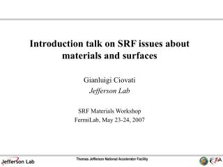 Introduction talk on SRF issues about materials and surfaces