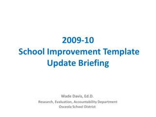 2009-10  School Improvement Template Update Briefing