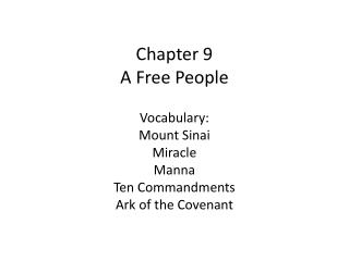 Chapter 9 A Free People