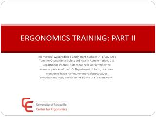 ERGONOMICS TRAINING: PART II