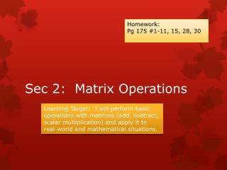 Sec 2:  Matrix Operations