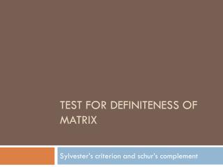 test for definiteness of matrix