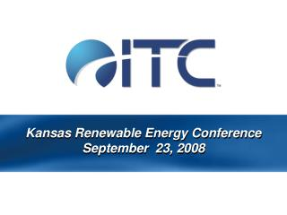Kansas Renewable Energy Conference September  23, 2008
