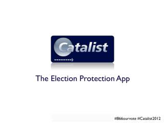 The Election Protection App