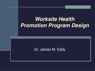 Worksite Health Promotion Program Design