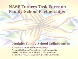 NASP Futures Task Force on Family-School Partnerships