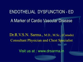 ENDOTHELIAL  DYSFUNCTION - ED A Marker of Cardio Vascular Disease