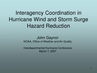 Interagency Coordination in Hurricane Wind and Storm Surge Hazard Reduction