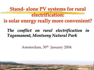 Stand- alone PV systems for rural electrification: is solar energy really more convenient?