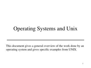Operating Systems and Unix