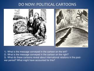 Do Now: Political Cartoons