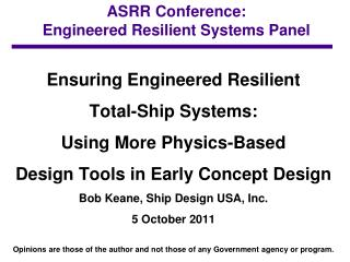 ASRR Conference:  Engineered Resilient Systems Panel