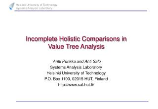 Incomplete Holistic Comparisons in Value Tree Analysis