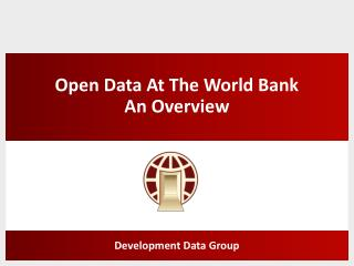 Open Data At The World Bank An Overview