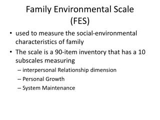 Family Environmental Scale (FES)