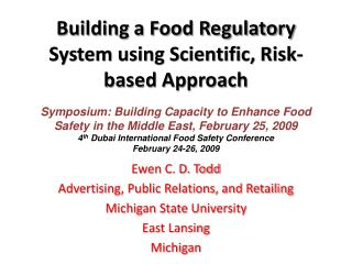 Building a Food Regulatory System using Scientific, Risk-based Approach