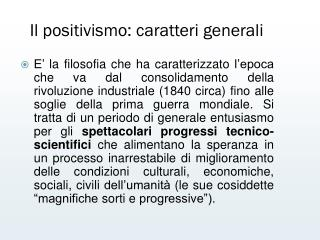 Il positivismo: caratteri generali