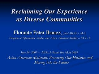 Reclaiming Our Experience as Diverse Communities