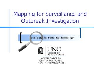 Mapping for Surveillance and Outbreak Investigation