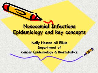Nosocomial Infections  Epidemiology and key concepts