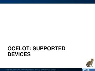 Ocelot: supported devices