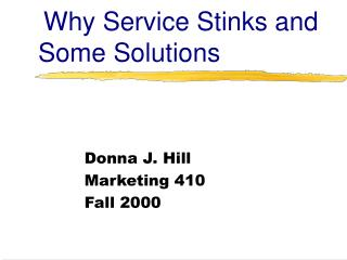 Why Service Stinks and Some Solutions