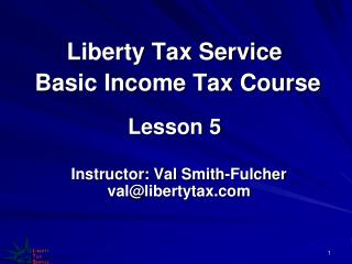 Liberty Tax Service  Basic Income Tax Course Lesson 5
