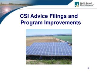 CSI Advice Filings and Program Improvements