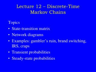 Lecture 12 – Discrete-Time Markov Chains