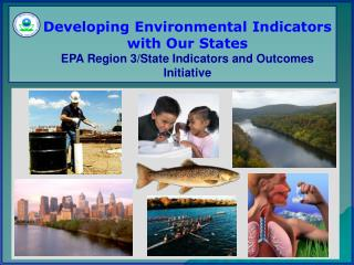 EPA/State  Indicators & Outcomes Initiative