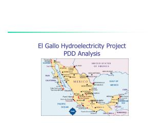 El Gallo Hydroelectricity Project PDD Analysis
