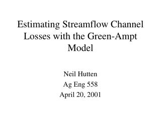 Estimating Streamflow Channel Losses with the Green-Ampt Model