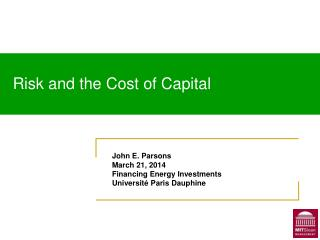 Risk and the Cost of Capital