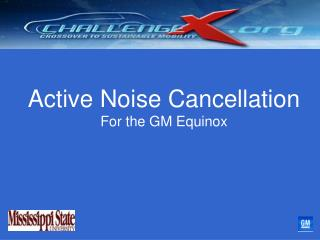 Active Noise Cancellation For the GM Equinox