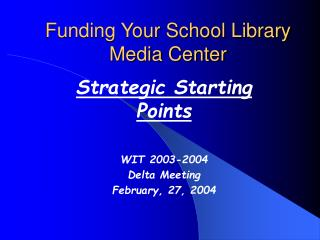 Funding Your School Library Media Center