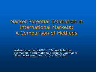 Market Potential Estimation in International Markets: A Comparison of Methods