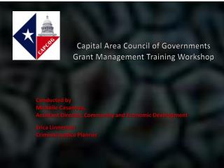 Capital Area Council of Governments Grant Management Training Workshop