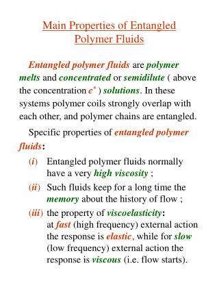 Main Properties of Entangled  Polymer Fluids
